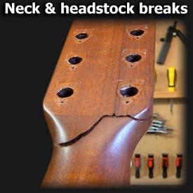 Neck & headstock breaks