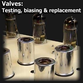 Valves testing biasing & replacement